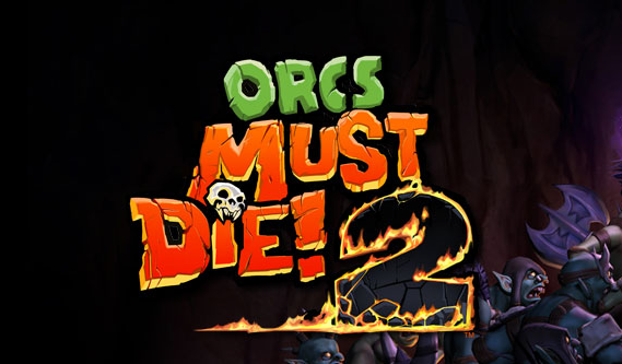 Orcs Must Die! 2 demo is now available