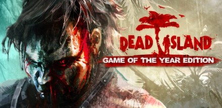 Dead Island: Game of the Year Edition is now available on Steam