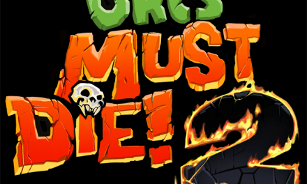 Orcs Must Die! 2 is now available for pre-order on Steam