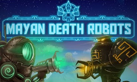 Mayan Death Robots to Invade Earth on November 20th