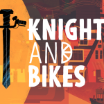Knights and Bikes announced