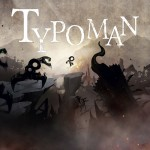 Typoman Demo coming this week for Wii U