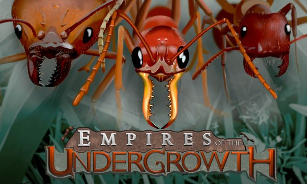 Empires of the Undergrowth