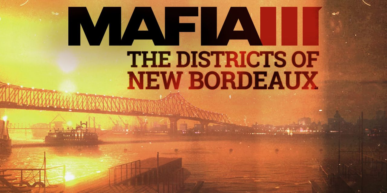 2K Reveals Mafia III The World of New Bordeaux