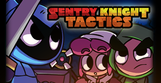 Sentry Knight Tactics launches on Steam