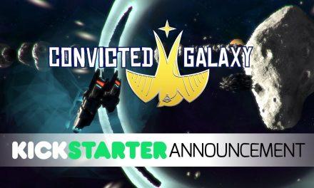 Convicted Galaxy on Kickstarter soon
